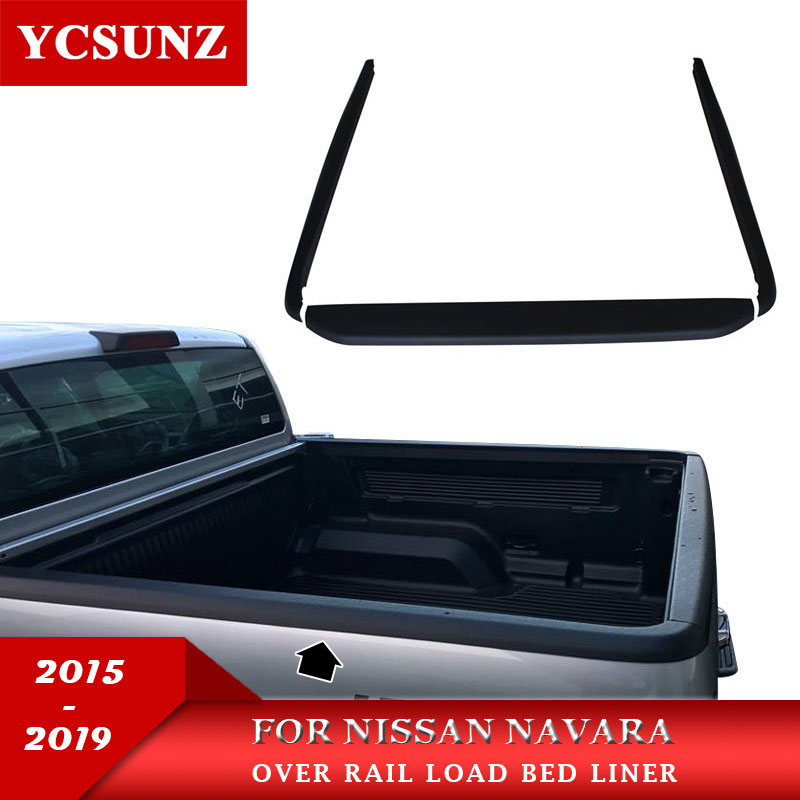 For NISSAN NAVARA 2015-2019 Over Rail Load Bed Liner For Nissan Navara Frontier NP300 2015-2019 Accessories YCSUNZFor NISSAN NAVARA 2015-2019 Over Rail Load Bed Liner For Nissan Navara Frontier NP300 2015-2019 Accessories YCSUNZ