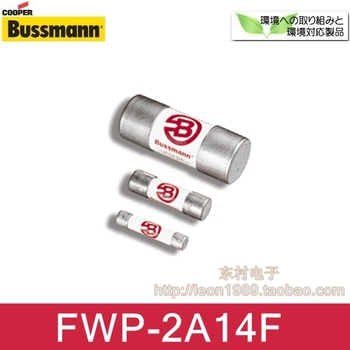 American Ceramic fuse COOPER BUSSMANN FWP-2A14F 2A 700V 14 * 51mm