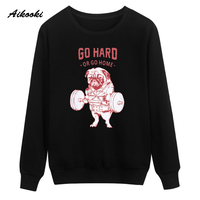 Aikooki New Go Hard Or Go Home Sweatshirt Hoodies Men Women Funny Design Pet Dog Weightlifting Cotton Sweatshirt Men Casual Coat