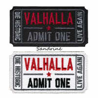 Ticket zu Valhalla Moral Military Tactical Vikings Mad Max Patches Armee Gesticktes Abzeichen Stoff Armband Aufkleber HAKEN/SCHLEIFE