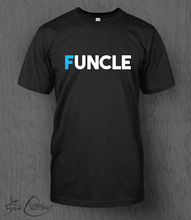 Funcle T-Shirt MENS Fun Uncle, Gift Idea, Father, Granddad, Aunt, Godfather Harajuku Tops Fashion Classic Unique free shipping