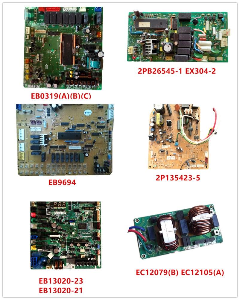 EB0319(A)(B)(C)  2PB26545-1 EX304-2  EB9694  2P135423-5 EX513  EB13020-23/21  EC12105(A)  Good Working Used