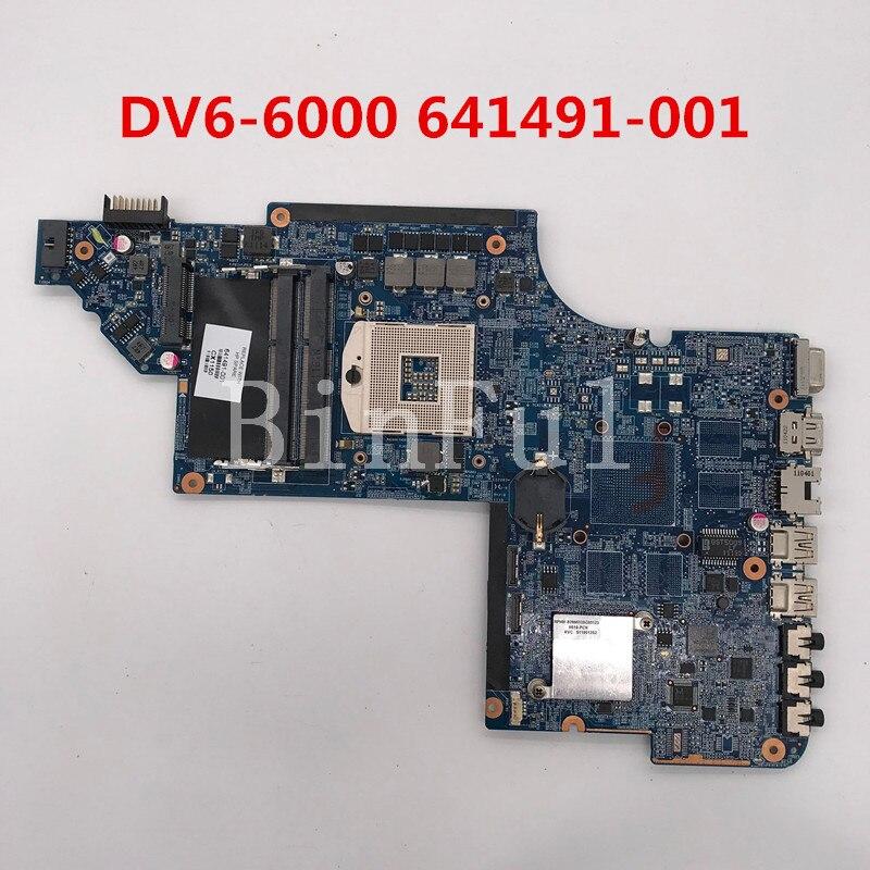 Высококачественная материнская плата для ноутбука pavilion DV6-6000 DDR3 641491-001 641491-501 641491-601 HM65 100% полностью протестирована