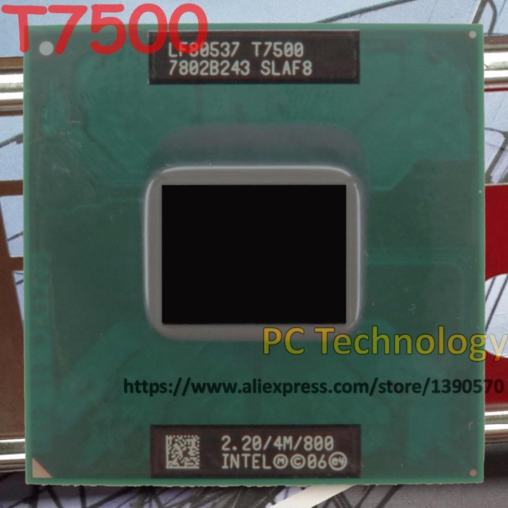Оригинальный процессор Intel Core Duo T7500 2,2 ГГц/4 Мб/800, процессор для ноутбука, чипсет 965, Бесплатная доставка (отправка в течение 1 дня)