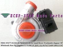 TD04 49477-01203 LR022358 9676272680 BG9Q6K682CB Turbocharger Turbo For Land Rover Freelander For Jaguar XF 2.2 D DW12C JLR 2.2L