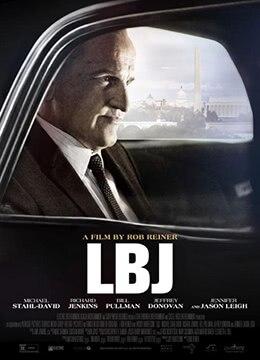 《林登·约翰逊》2016年美国剧情,传记电影在线观看
