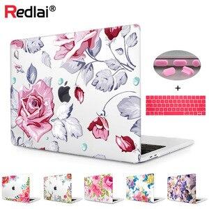 Redlai цветной пластиковый жесткий чехол с цветочным принтом для Macbook 2020 Air 13 A1932 A2179 New Pro 13 15 16 Touch bar A2159 Sleeve