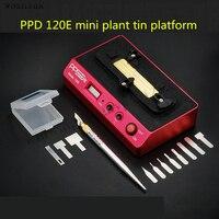 PPD 120E реболлинга трафарет паяльная станция для iPhone BGA NAND чипсетов A8 A9 открытым Процессор BGA NAND интеллектуальные распайки инструменты