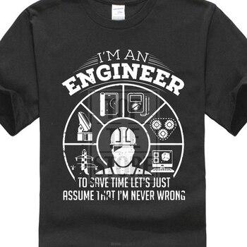 Hombres 2018 verano 100% algodón para hombre Camisetas ingeniero camiseta divertida ingeniería regalo para ingeniero nunca mal camiseta personalizada