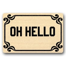 Door Mat Entrance Oh hello Doormat Non-slip 23.6 by 15.7 Inch Machine Washable Non-woven Fabric