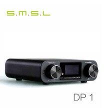 SMSL DP1 HIFI Sans Perte Lecteur AK4452 Audio Platine Numérique Décodage CAD Casque Amplificateur Soutien SD Carte/Optique/USB entrée