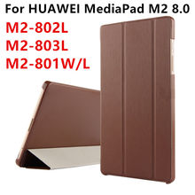 Case For Huawei MediaPad M2 8.0 PU Leather Smart cover Protective Tablet For HUAWEI M2-801W M2-803L M2-802L 801L Cases Protector