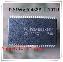 NEW 10PCS/LOT IS61WV20488BLL-10TLI IS61WV20488BLL IS61WV20488 TSOP-44 IC