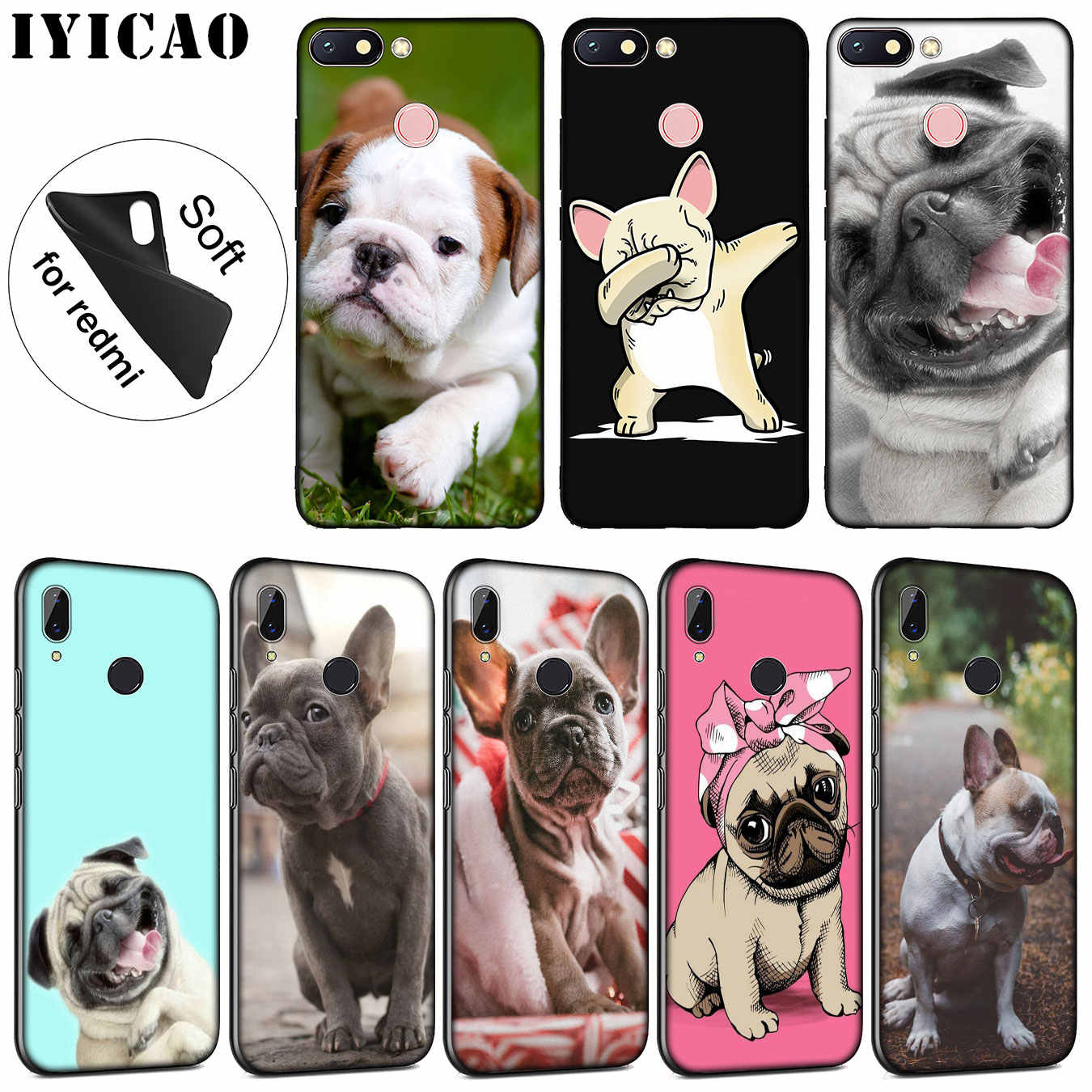 Iyicao Bahasa Perancis Bulldog Anjing Lembut Silicone Ponsel Case untuk Xiaomi Redmi K20 8A 7A 6A 5A S2 4X 4A Pergi note 8 7 5 Plus 6 Pro Cover