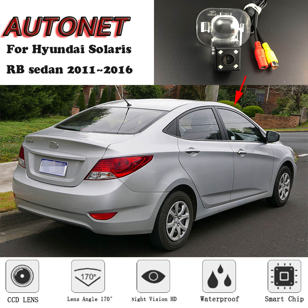 AUTONET Backup Rear View Camera For Hyundai Solaris RB Sedan 2011 2012 2013 2014 2015 2016 Night Vision/license Plate Camera