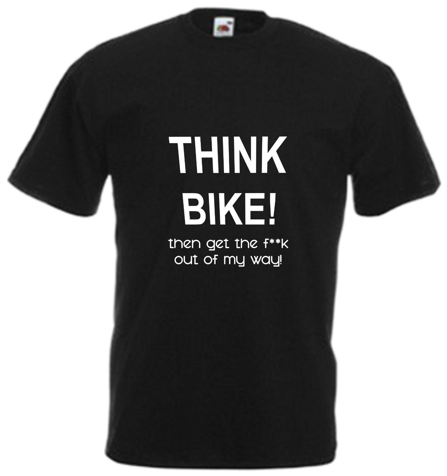 Men Summer T Shirt Think Biker Then Get Out My Way Comedy T Shirt Funny Motorbike Tee Biker Gift Top High Quality