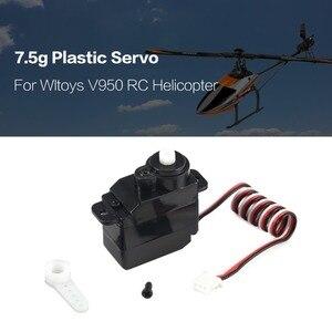 Image 1 - Artes Plásticas 7.5g Analógico Servo RC 4.8 V950 6V para Wltoys RC Helicóptero Avião Parte Substituição Accessaries