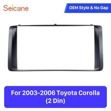 Seicane двойной Din 178*100 мм установка тире ободок отделка комплект крышка обшивка панель DVD Топ автомобиля стерео рамка для 2003-2006 Toyota Corolla