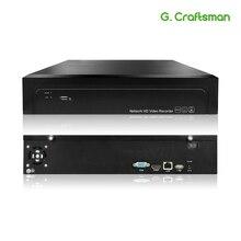 Grabadora de vídeo en red NVR 2 HDD 24/7, 16CH 4K, 32CH, 5MP, H.265, grabación Onvif 2,6 P2P para cámara IP, sistema de seguridad G.Ccraftsman