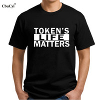 Token S Life Matters Eric Cartman South Park Funny Slogan T Shirt Cotton Short Sleeve T