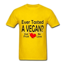 Ever tasted A VEGAN? t-shirt