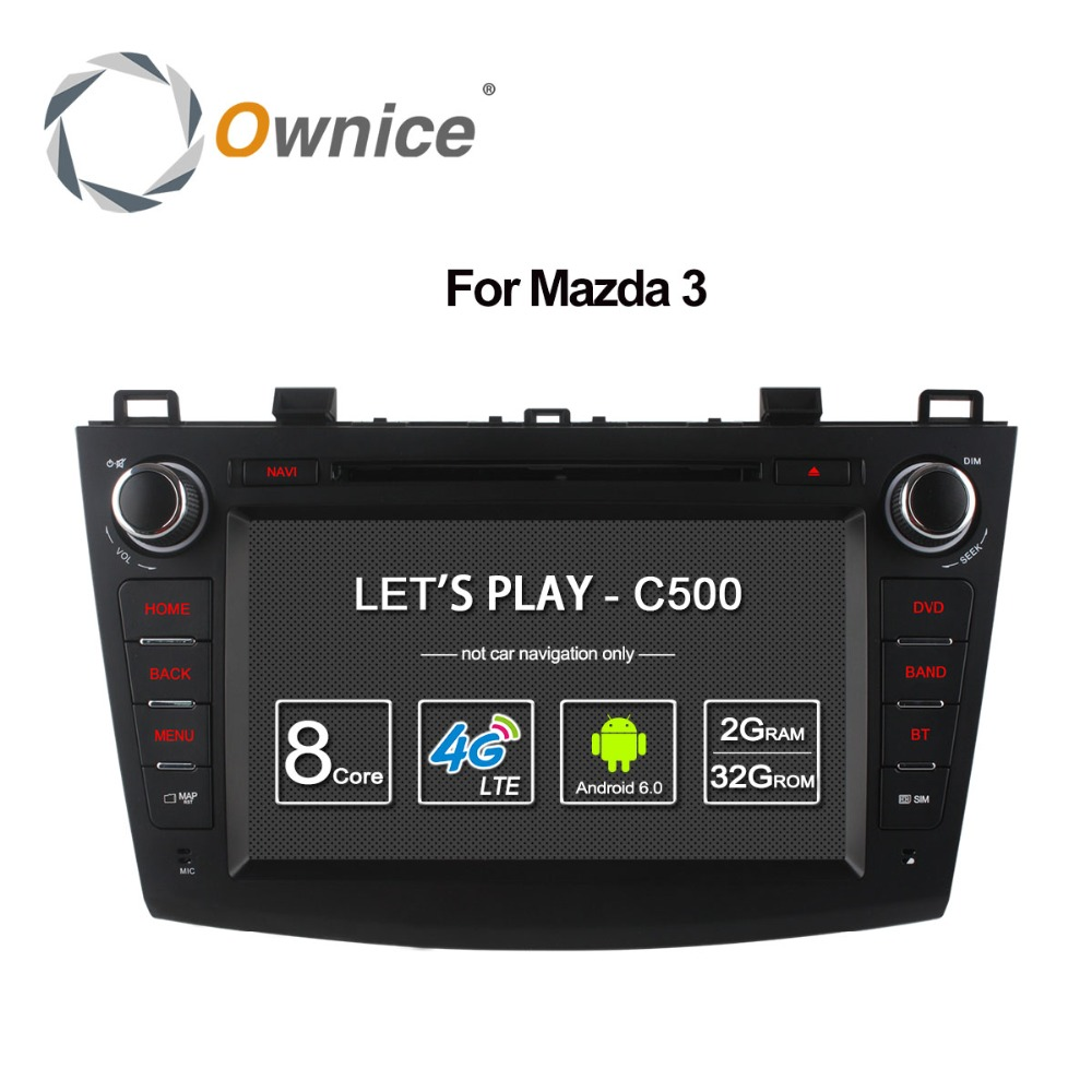 Ownice C500 Octa 8 Core Android 6.0 Car DVD player For Mazda 3 2008 2013 WIFI Radio GPS Navi OBD DVR 2GB RAM 32GB ROM Support 4G