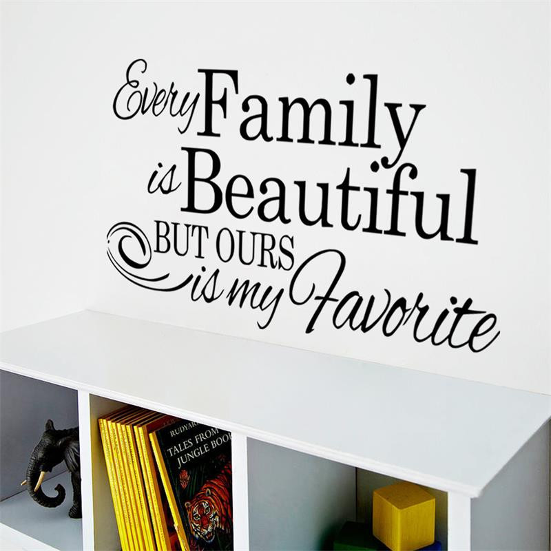 Every Family Is Beautiful Inspiring Saying Creative Quote Wall Decal  Decorative Adesivo De Parede Removable Vinyl Wall Sticker U0026 In Wall  Stickers From Home ...