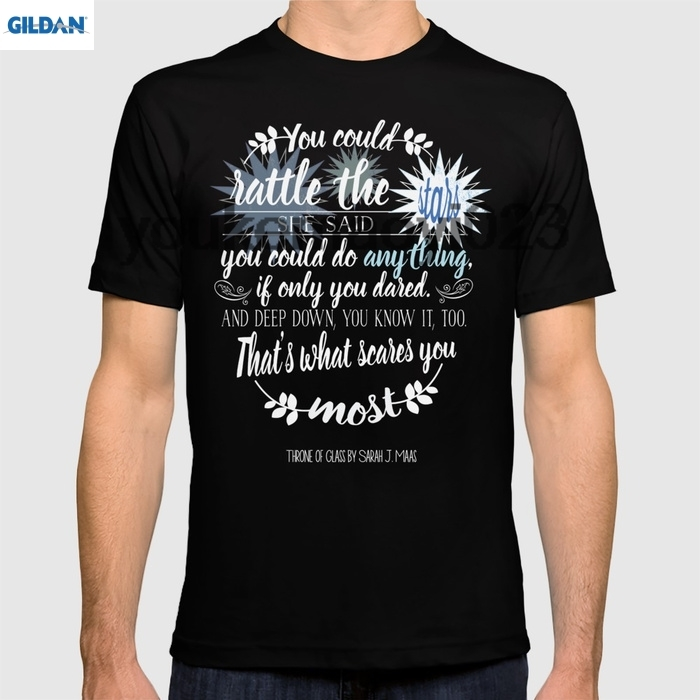 GILDAN Throne of Glass by Sarah J. Maas Book Quote - Rattle The Stars for men t shirt ...