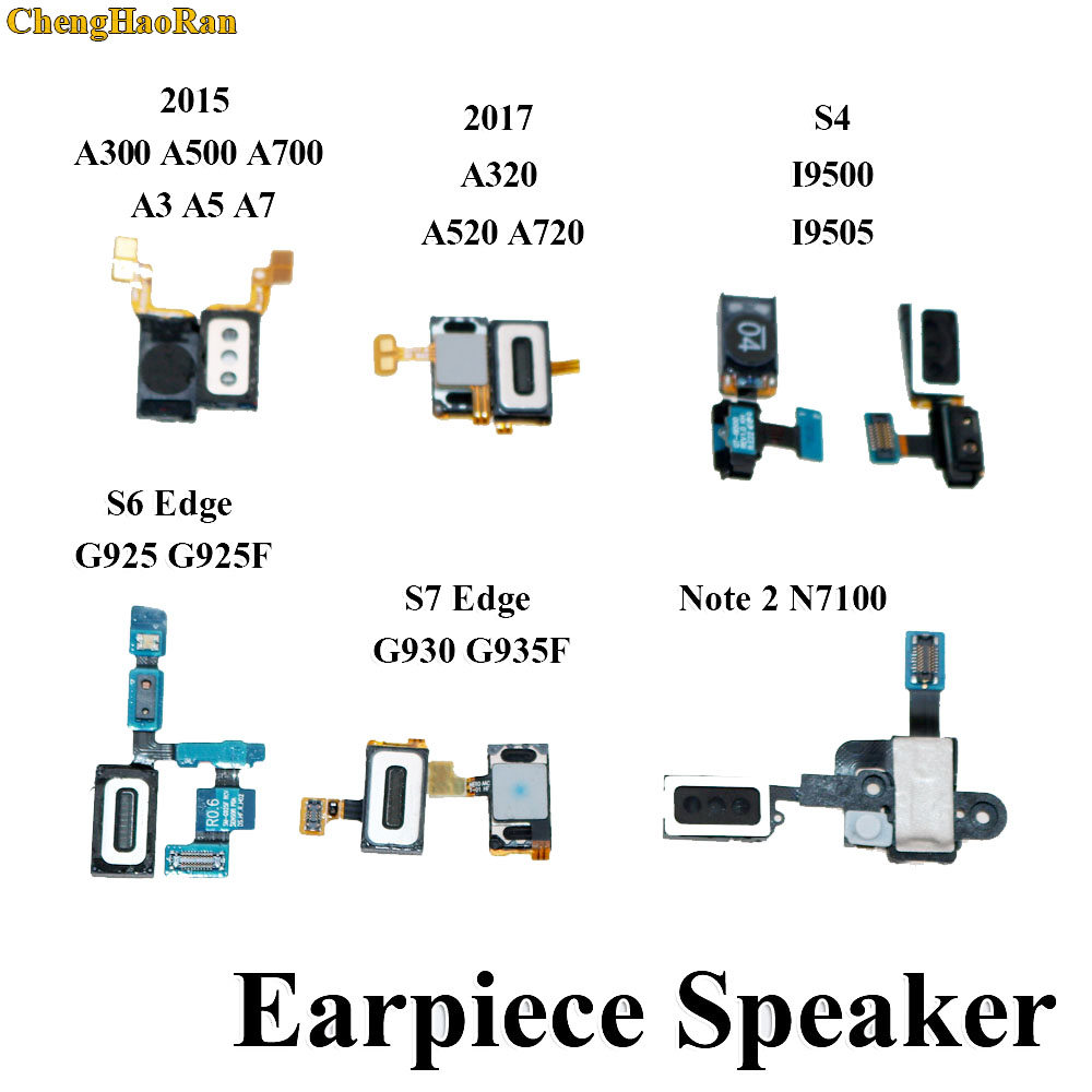 Ear Earpiece Speaker For Samsung Galaxy S4 I9500 I9505 S6 Edge G925 G925F S7 Edge G930 G935F Note2 N7100 A320 A3 5 7 A520 A720