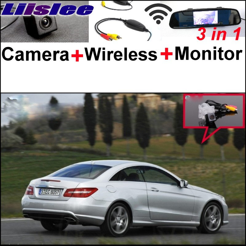 Liislee Special WiFi Camera + Wireless Receiver + Mirror Screen Rear View Parking System For Mercedes Benz E MB W212 W207 C207 liislee for mercedes benz cl mb w216 cls w218 special camera wireless receiver mirror screen 3in1 backup parking system