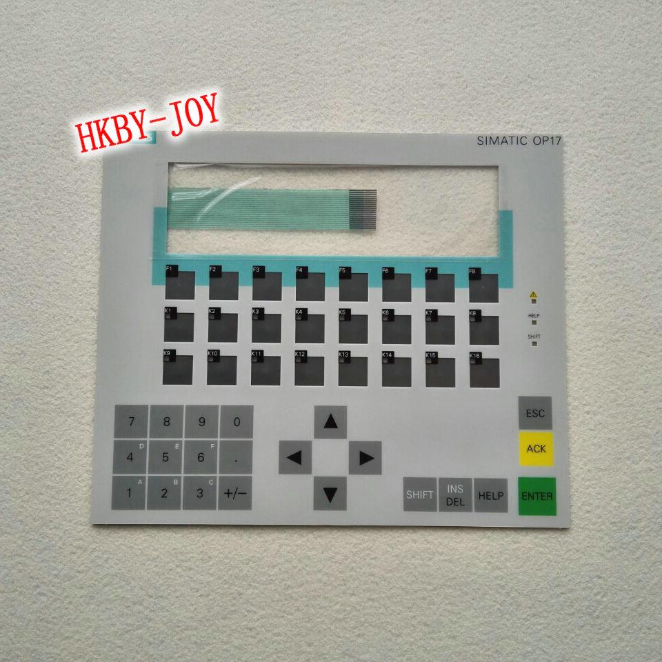 Keypad OP17 6AV36171JC200AX1 6AV3617-1JC20-0AX1 membrane op7 6av3 607 1jc20 0ax1 button mask