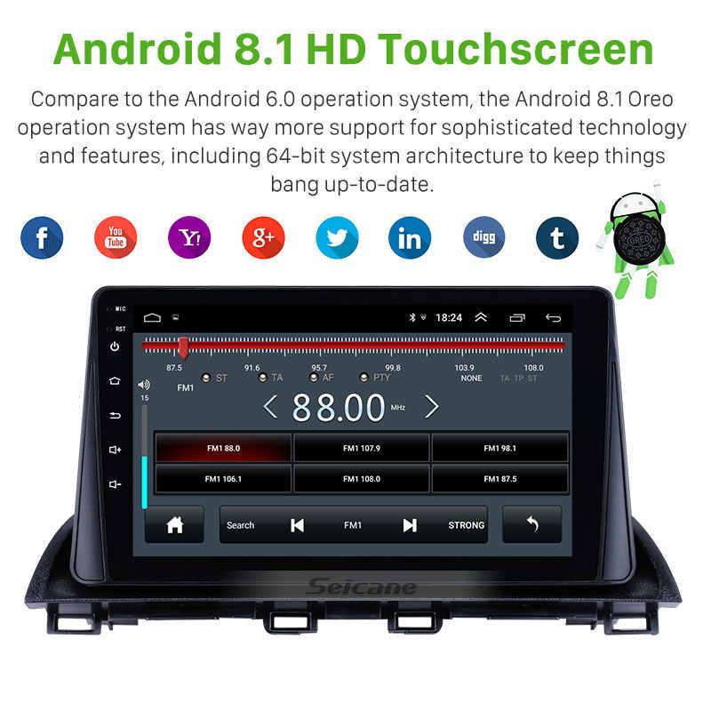 Seicane 2din アンドロイド 8.1 車のヘッドユニットプレーヤーマツダ 3 アクセラ 3 BM 2013 2014 2015 2016 2017 2018 GPS ナビゲーションサポート wifi