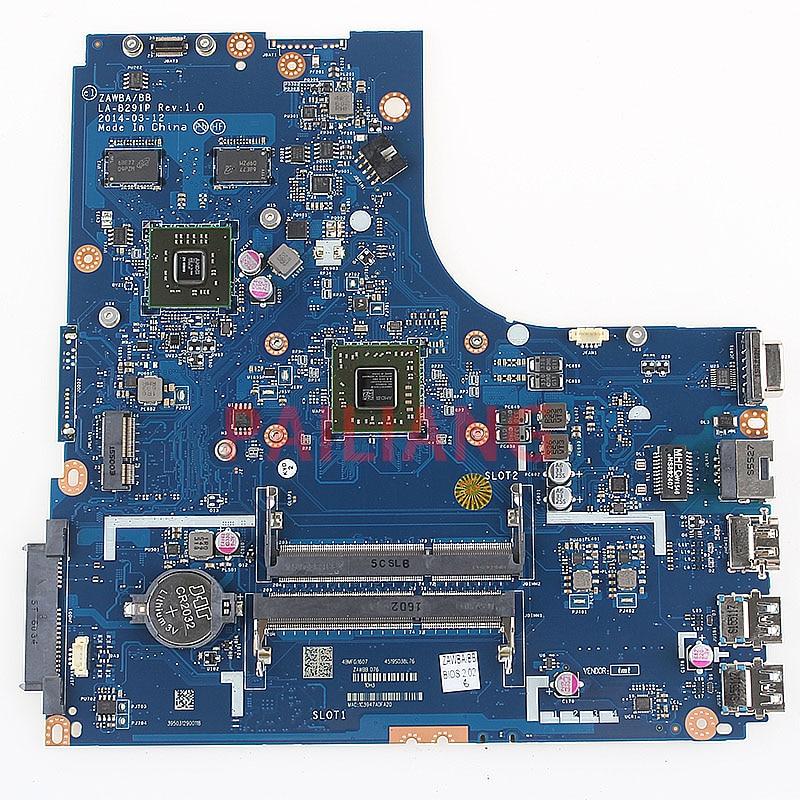 PAILIANG Laptop motherboard for LENOVO B50-45 A8-6410 PC Mainboard ZAWBA/BB LA-B291P tesed DDR3PAILIANG Laptop motherboard for LENOVO B50-45 A8-6410 PC Mainboard ZAWBA/BB LA-B291P tesed DDR3