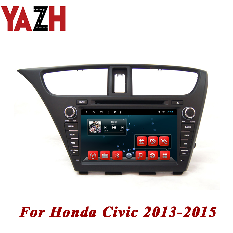 YAZH Android 8.1 Car DVD Player For Honda Civic Hatch Back 2013 2014 2015 Auto Radio iPod Bluetooth SWC AUX 32GB GPS Multimedia