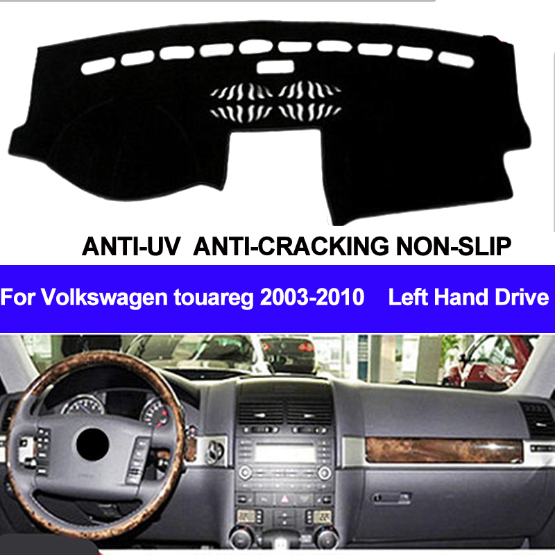 TAIJS Car Dashboard Cover For Volkswagen VW Touareg 2003 2004 2005 2006 2007 2008 2009 2010 Dash Mat Dash Pad Carpet ANti-UV