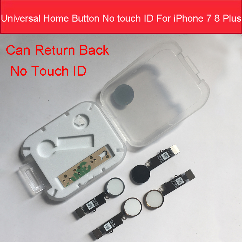 Universal Home Button No Touch ID For IPhone 7 8 7 Plus 8 Plus Flex Cable Home Button Return Without Touch ID Function Solution