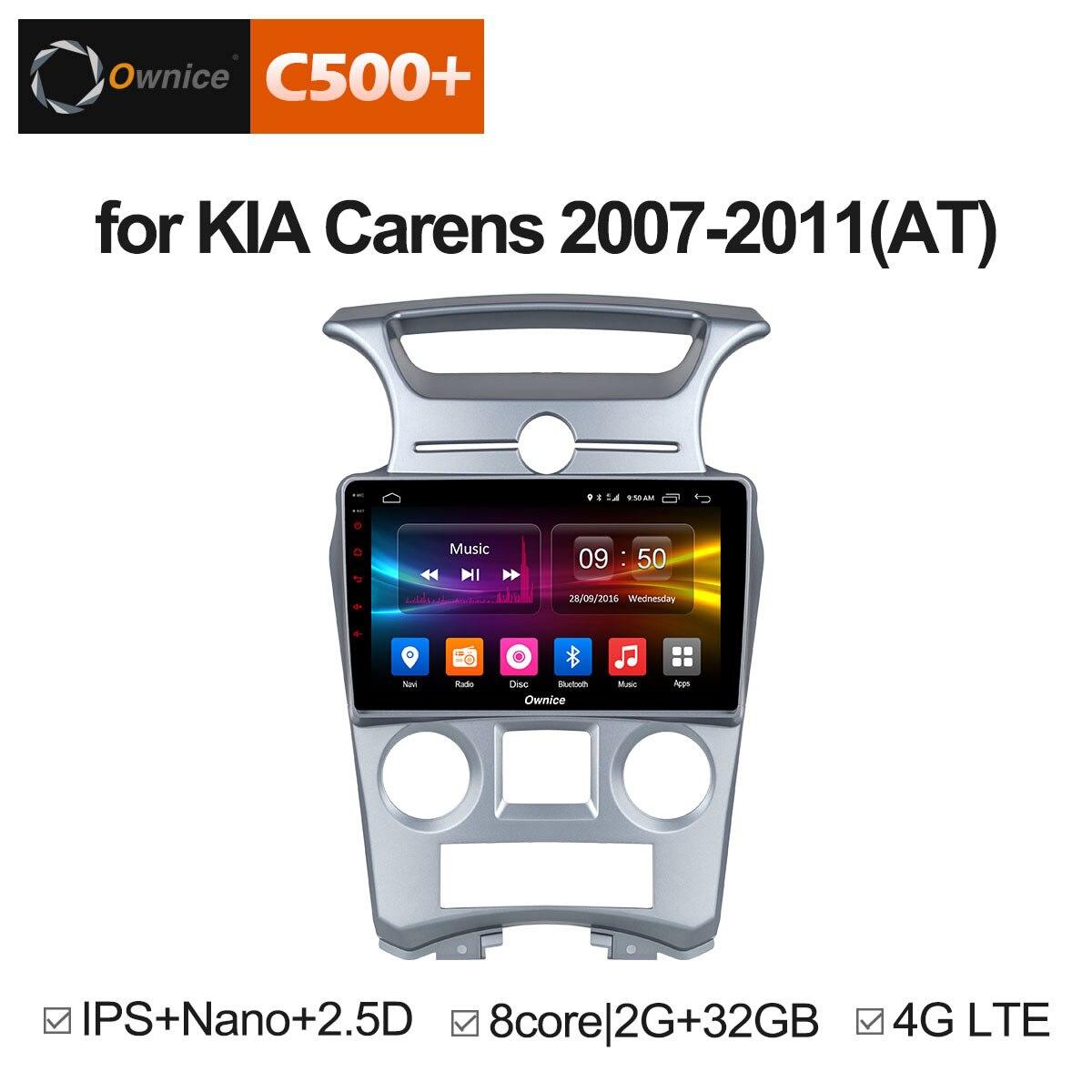 Ownice C500+ G10 Android 8.1 Octa Core 2G RAM 32G ROM Car DVD GPS Player for Kia Carens / Sorento / Sportage / Cerato 2007-2011 ownice c500 4g sim lte octa 8 core android 6 0 for kia ceed 2013 2015 car dvd player gps navi radio wifi 4g bt 2gb ram 32g rom