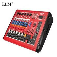 ELM Профессиональный 6 канальный звук микрофона микшерный пульт bluetooth Караоке Смешивание звука усилитель с USB 48 V Phantom Мощность