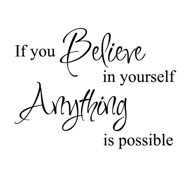 Sp Letter Wallpaper 3d If You Believe In Yourself Anything Is Possible Vinyl Wall