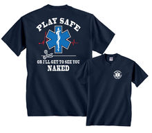 2019 Funny Play Safe Or ILl Get To See You Naked Ems T-Shirt Double Side Unisex Tee