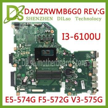 KEFU E5-574G اللوحة الأم لشركة أيسر أسباير E5-574 E5-574G F5-572 V3-575 V3-575G اللوحة I3-6100U CPU DA0ZRWMB6G0 اختبار الأصلي