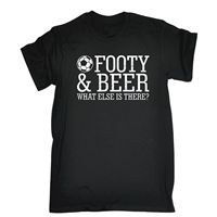 Footy Beer What Else Is There T SHIRT Footballer Beer Stag Funny Gift Birthday Men Casual