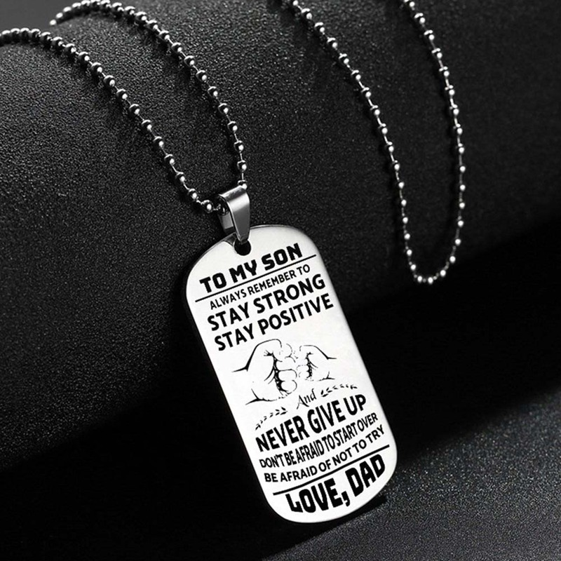 To My Son Never Give Up Love Dad Charm Army Style Dog Tag Pendant Stainless Steel Necklace For Son Father Jewelry Gift