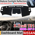 Для Nissan X-Trail T31 2008 ~ 2013 Противоскользящий коврик для приборной панели коврик для солнцезащитных теней Dashmat аксессуары 2009 2010 2011 X Trail XTrail