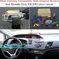 Dla Honda Civic FB EXI 2011 ~ 2016 tylna kamera cofania tylna kamera samochodowa zestawy/kompatybilny z RCA i oryginalny ekran w Kamery pojazdowe od Samochody i motocykle na