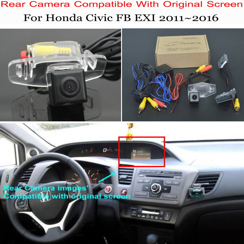For Honda Civic FB EXI 2011~2016 Car Back Up Reverse Camera Car Rear View Camera Sets / RCA & Original Screen Compatible