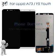 """6.0 """"Oppo A73 A73T 용 Oppo F5 Youth CPH1725 A73V1 LCD 교체 용 터치 스크린 디지타이저 어셈블리가있는 전체 LCD 디스플레이"""