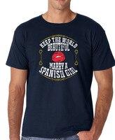Custom Shirts Online Novelty O Neck Short Sleeve Tees Keep The World Beautiful Marry A Spanish