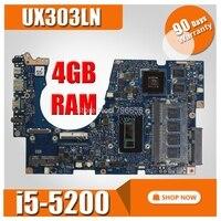 UX303LN материнской платы с i5 5200U Процессор 4G RAM для ASUS UX303LB UX303LNB UX303LN UX303L U303L материнская плата для ноутбука UX303L материнская плата