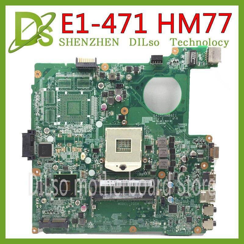 US $46 5 7% OFF|KEFU E1 471G DAZQSAMB6E1 motherboard for ACER Aspire E1 431  E1 471 V3 471 laptop motherboard HM77 original Test motherboard-in